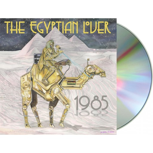 Egyptian Lover - 1985 (Egyptian Empire) CD album