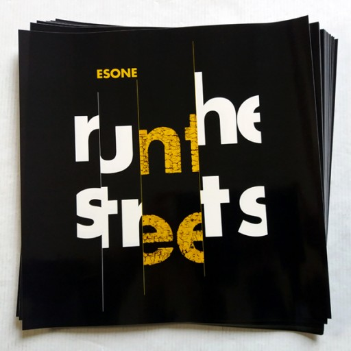 Esone - Run The Streets (big sticker)