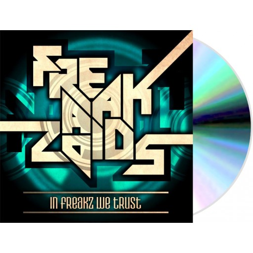 The Freakazoids - In Freakz We Trust (CD)