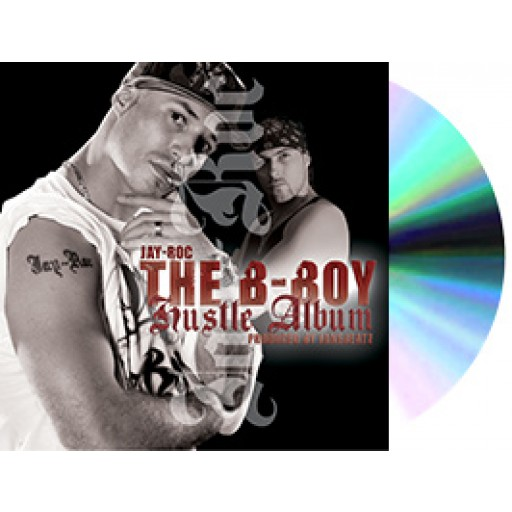 Jay-Roc - The B-Boy Hustle Album (CD)