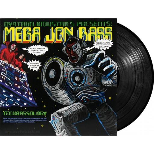 Mega Jon Bass - Techbassology (Dyatron Industries) 12'' vinyl