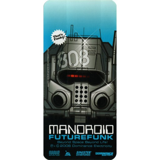 Mandroid - Futurefunk EP (sticker) Dominance Electricity