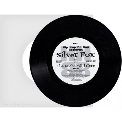 Silver Fox (Fantasy Three) - The Buck's Still Here (Hip Hop Be Bop Records) 7''
