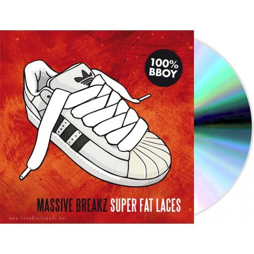 Massive Breakz - Super Fat Laces (CD)