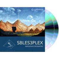 Sbles3plex - Maquinas Deseantes (FBI Recordings) 2xCD