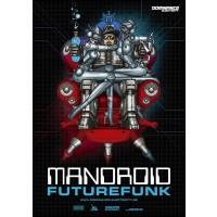 Mandroid - Futurefunk EP (MEGA poster) Dominance Electricity