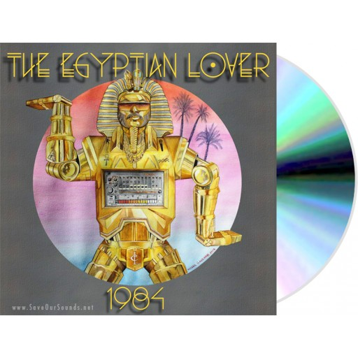 Egyptian Lover - 1984 (Egyptian Empire) CD album