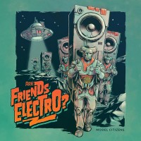 Model Citizens - Are Friends Electro? (Dominance Electricity)  poster