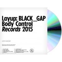 Layup - Black Gap (Body Control Records) CD
