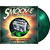 Smoov-E feat. Egyptian Lover - Rappin' Robot (R.E.A.L. Music) 12'' green
