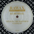 DJ Di'jital - Mind Of The Master II - Clone EP (Rawax) 12''