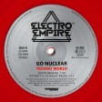 Go Nuclear - Techno World (Electro Empire) 12'' red vinyl