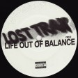 Lost Trax - Life Out Of Balance (Frustrated Funk) 12'' vinyl