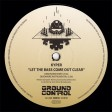 "Kyper - Let The Bass Come Out Clear (Ground Control) 12"" vinyl"